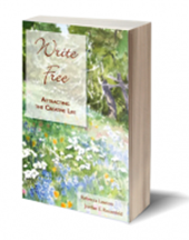 Book Cover: Write Free: Attracting the Creative Life